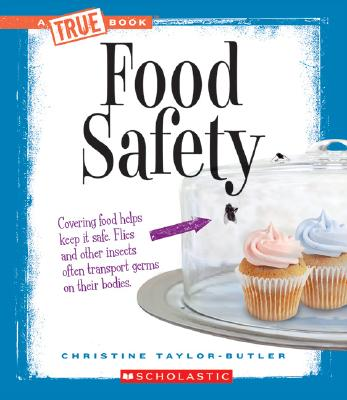 Food Safety By Taylor-Butler, Christine