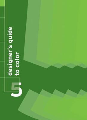 Designer's Guide to Color 5 By Shibukawa, Ikuyoshi/ Takahashi, Yumi